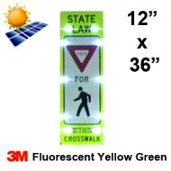 Solar STATE LAW YIELD FOR PEDESTRIAN (R1-6) Diamond Grade FYG