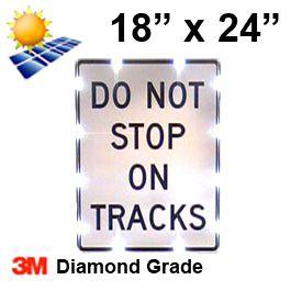 Solar DO NOT STOP ON TRACKS (R8-8) 18x24 Diamond Grade DG3