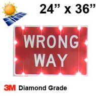 Solar powered WRONG WAY Sign (R5-1a) 24x36 Diamond Grade DG3
