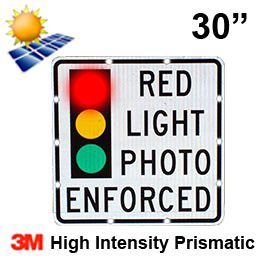 Solar RED LIGHT PHOTO ENFORCED (R10-19) 30x30 High Intensity HIP