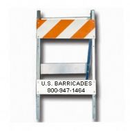Type I Barricade - Steel and Wood 8x24 (Economy Brand) Engineer Grade