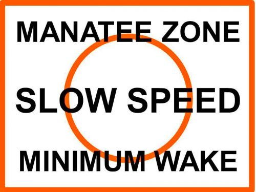 MANATEE ZONE SLOW SPEED - FWC Regulatory Sign