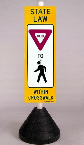 STATE LAW YIELD TO PEDESTRIAN (R1-6) 3M High Intensity HIP w/70lb Rubber Cone Base