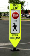 STATE LAW STOP FOR PEDESTRIAN (R1-6a) HIP w/base