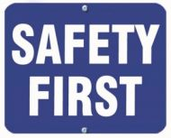 SAFETY FIRST - Blue Flag OSHA Sign