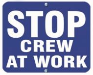 STOP CREW AT WORK - Blue Flag OSHA Sign